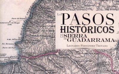 Los Pasos Históricos de la Sierra de Guadarrama